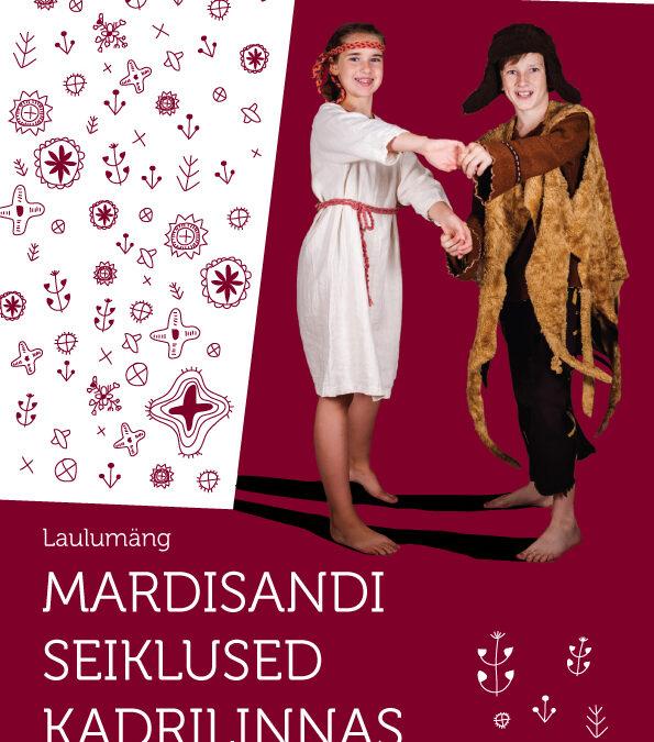 Mardisandi seiklused Kadrilinnas +cd