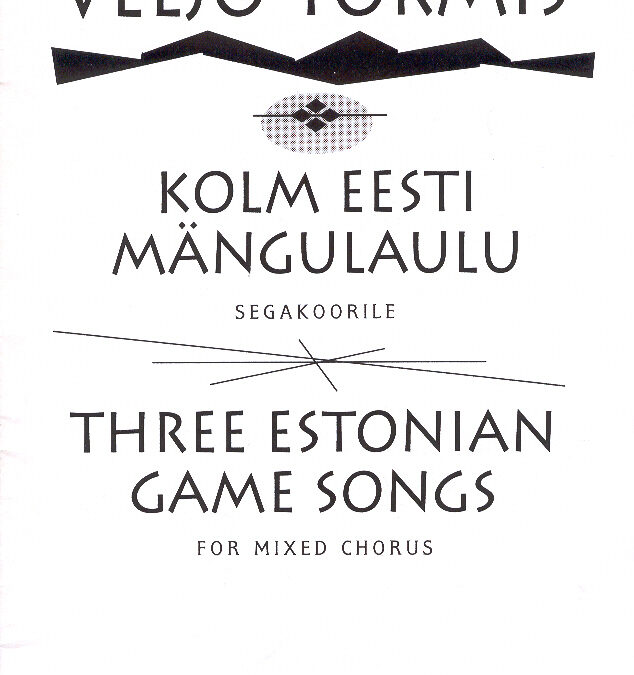 Kolm eesti mängulaulu (min 3)