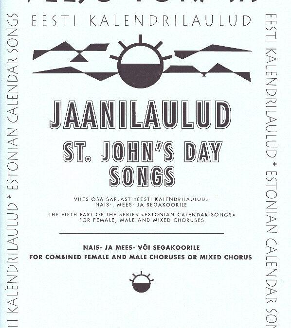 Jaanilaulud. St John's Day Songs