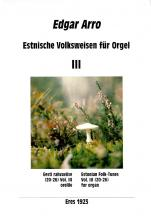 Estonian Folk Tunes for organ III