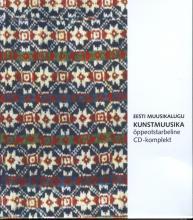 Eesti muusikalugu. Kunstmuusika.  CD-komplekt