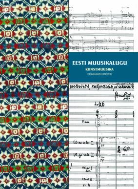 Eesti muusikalugu. Kunstmuusika